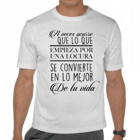 Camiseta Locuras que acaban bien