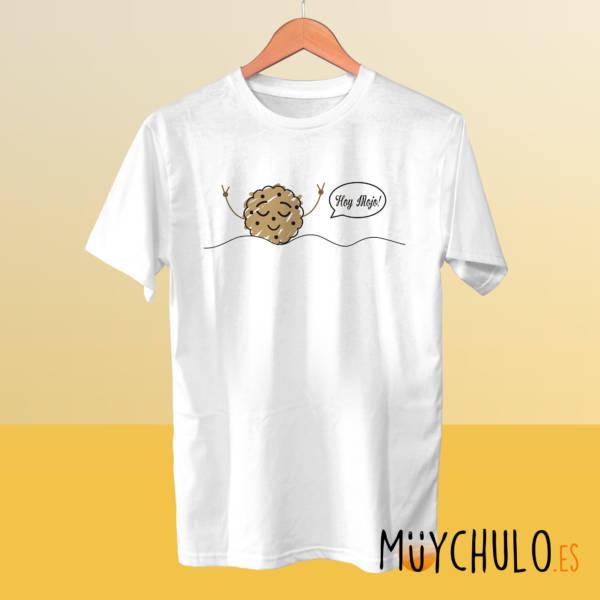 Camiseta Hoy mojo!