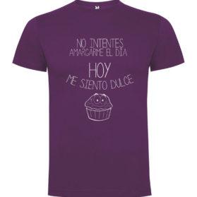 Camiseta Hoy me siento dulce
