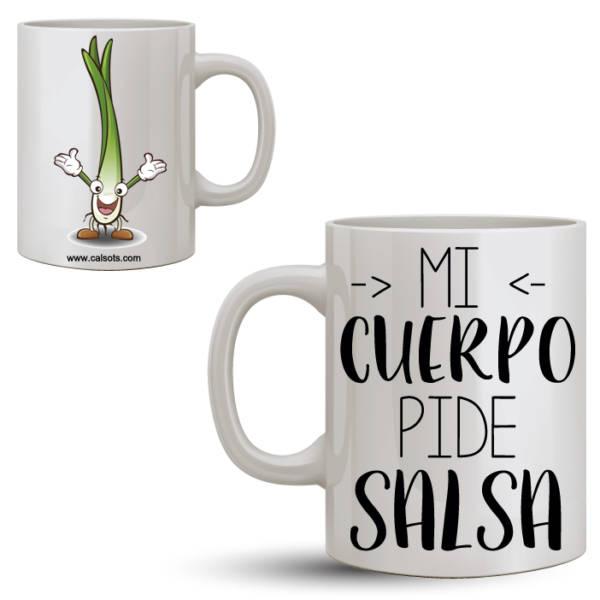 Taza Calsots Mi cuerpo pide salsa