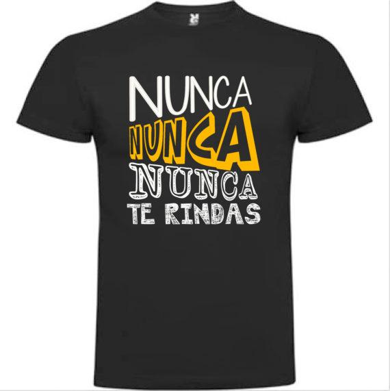 Camiseta Nunca nunca nunca te rindas
