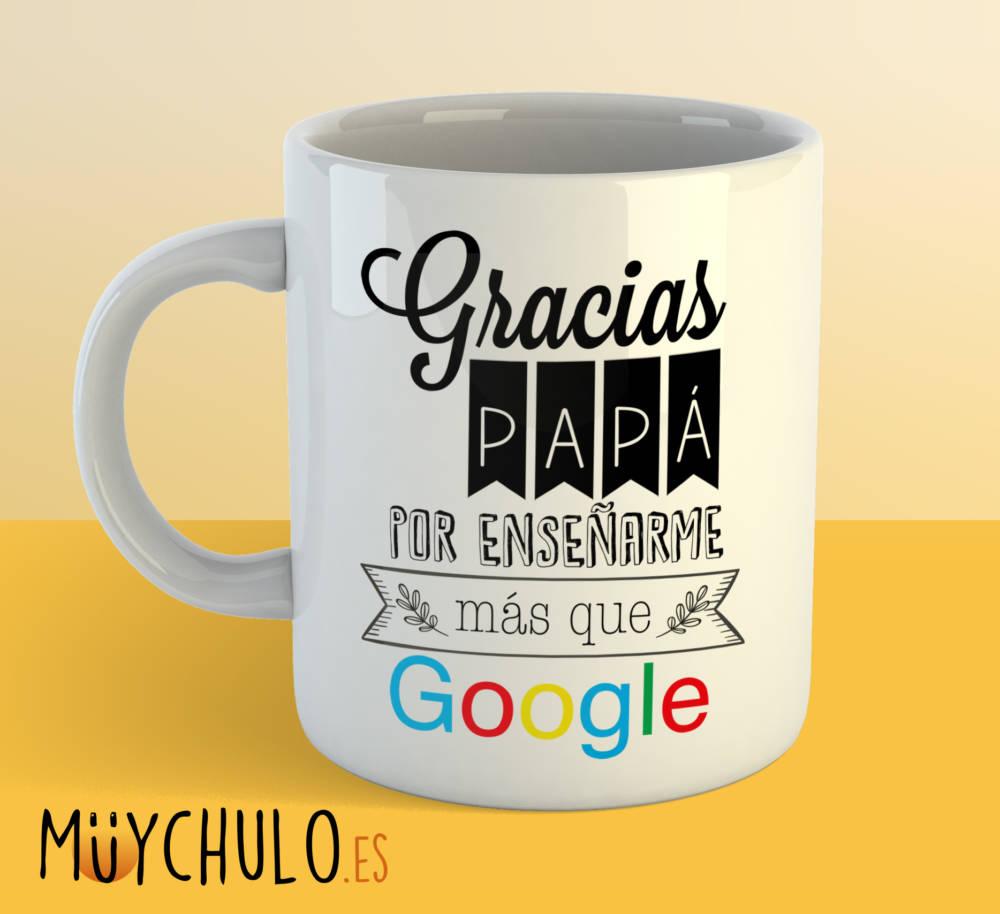 Taza Gracias Papá por enseñarme más que google