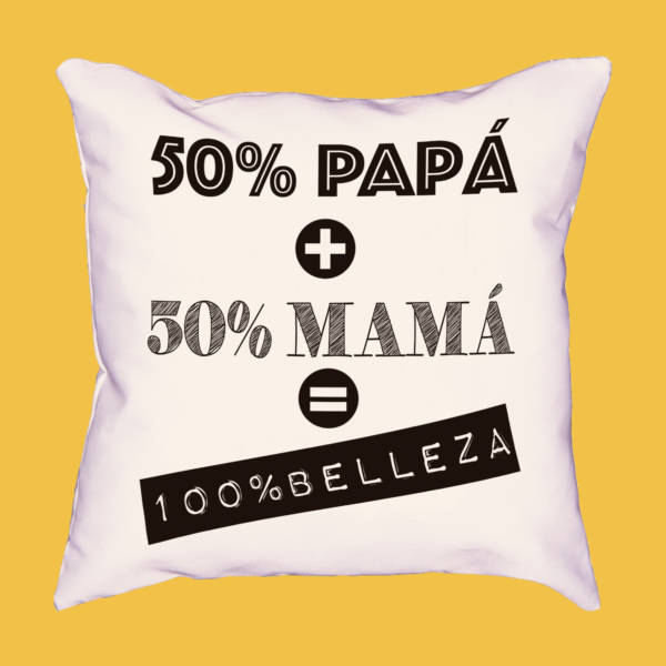 Cojin 50% mamá 50% papá