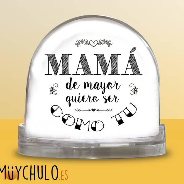 Bola mamá de mayor quiero ser como tú