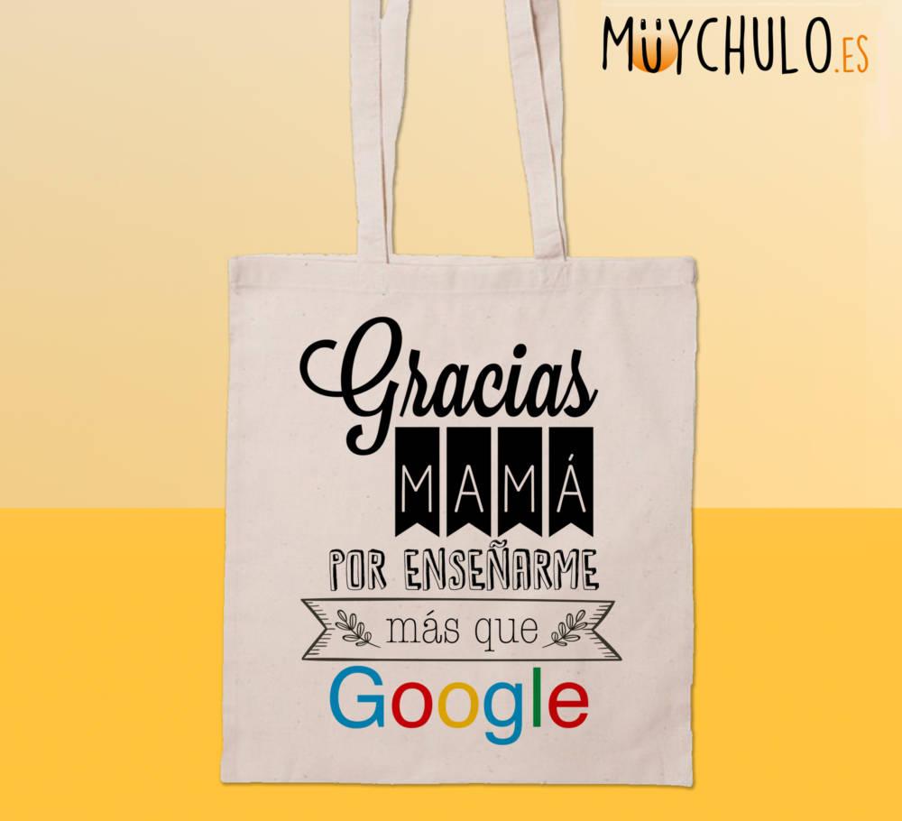 Bolsa gracias mamá por enseñarme más que google