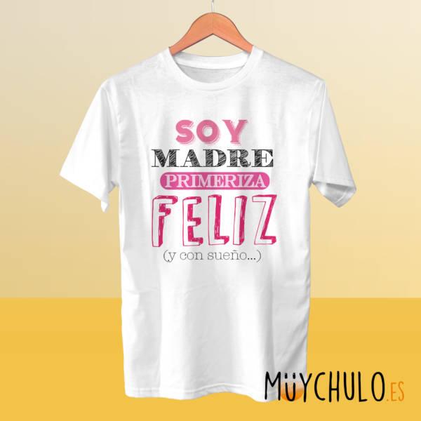 Camiseta soy madre primeriza feliz y con sueño
