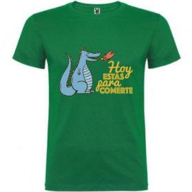 Camiseta Hoy estás para comerte