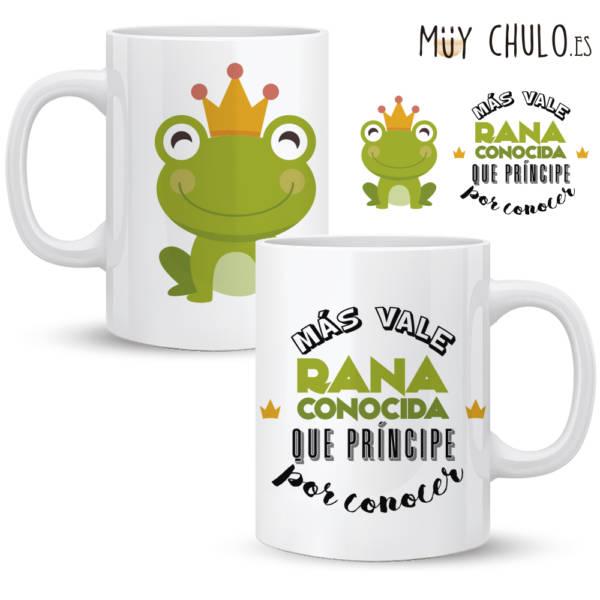 Taza Más vale rana conocida que príncipe por conocer