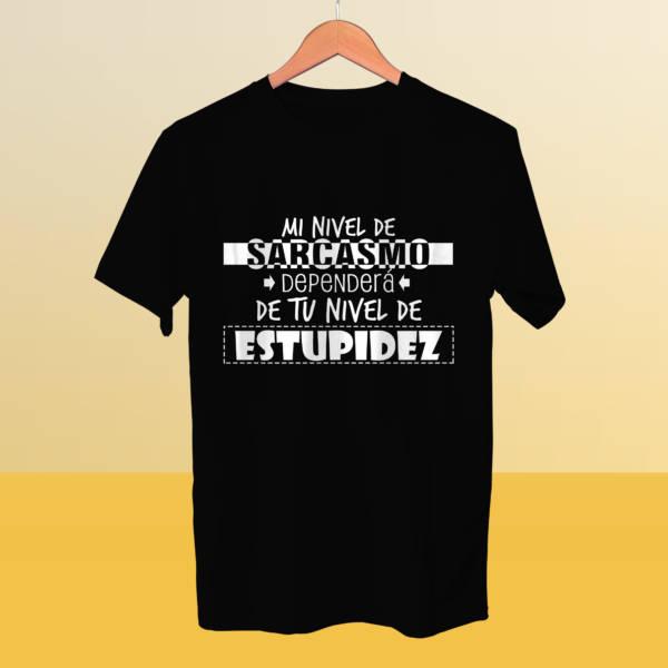 Camiseta Mi nivel de sarcasmo dependerá de tu nivel de estupidez