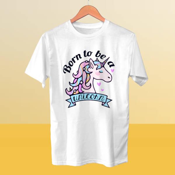 Camiseta BORN TO BE A UNICORN