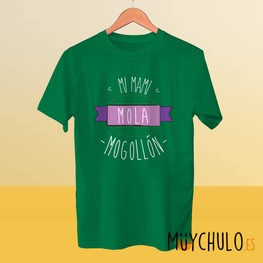 Camiseta mi mami mola mogollón