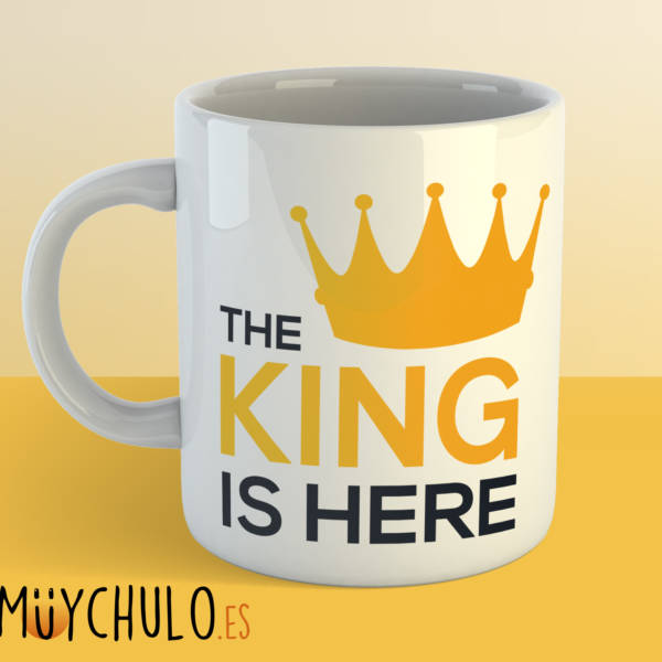 Taza The King is Here