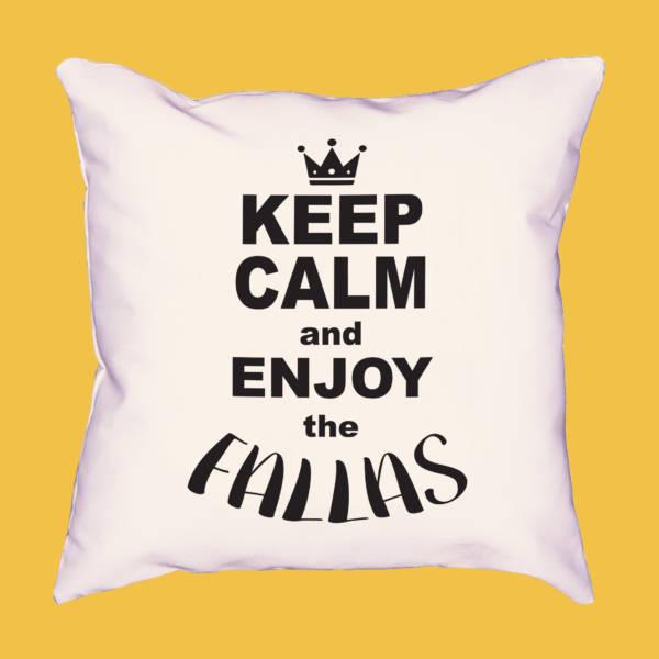 Cojín Keep calm and enjoy the fallas