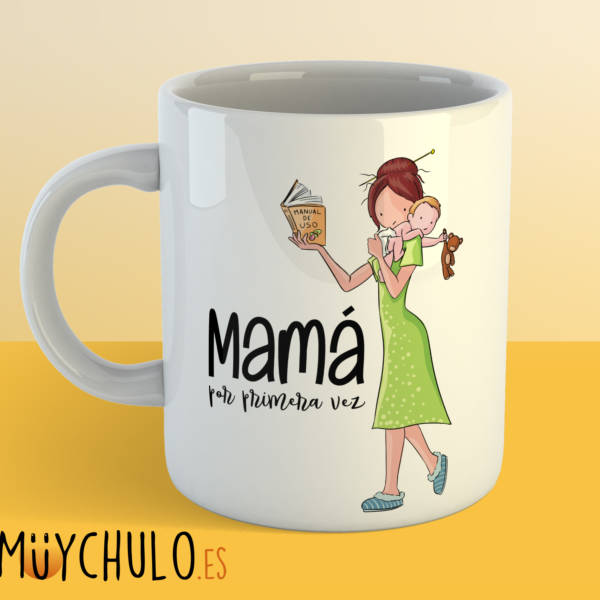 Taza Mamá por primera vez