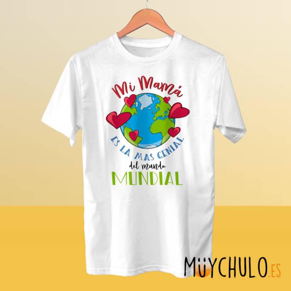 Camiseta Mi mamá es la más genial del mundo mundial