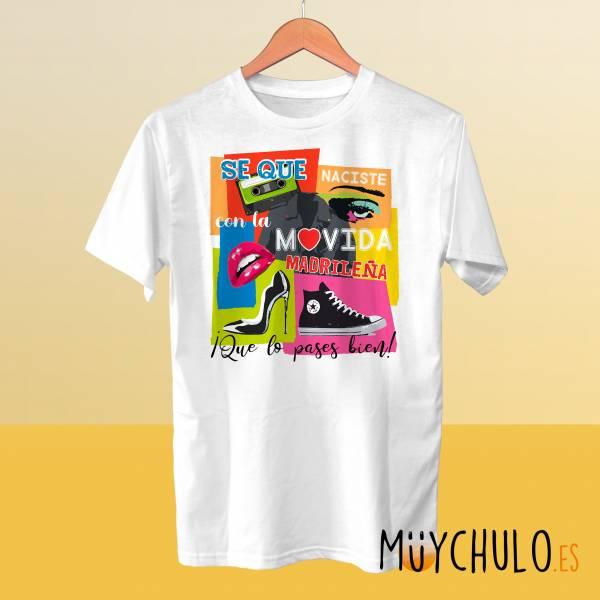 Camiseta Sé que naciste con la MOVIDA madrileña