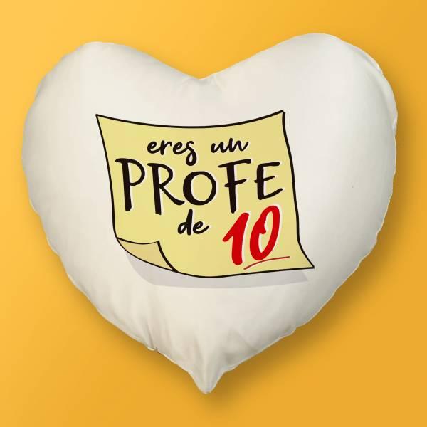 Cojín Corazón Eres un profe de 10