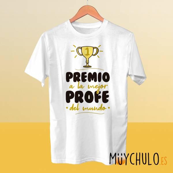 Camiseta Premio a la mejor profe del mundo