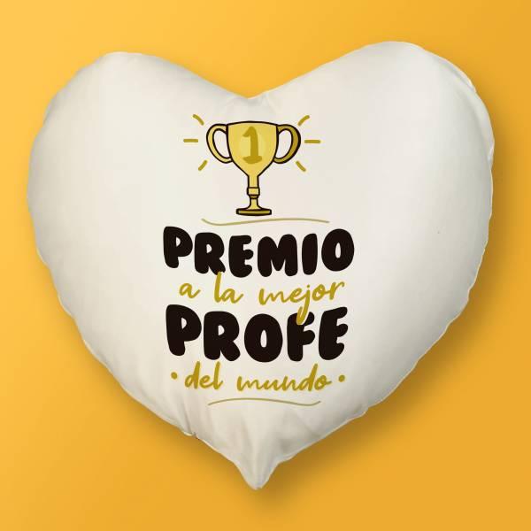 Cojín Corazón Premio a la mejor profe del mundo