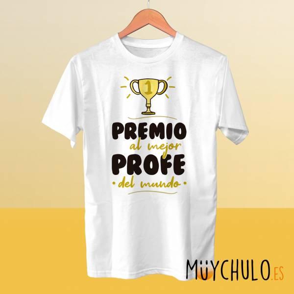 Camiseta Premio al mejor profe del mundo