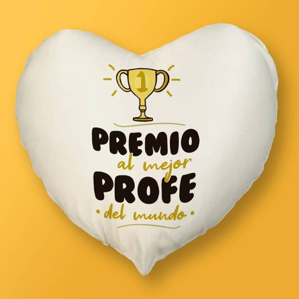 Cojín Corazón Premio al mejor profe del mundo