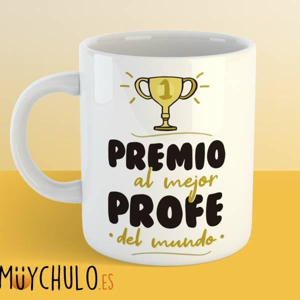 Taza Premio al mejor profe del mundo
