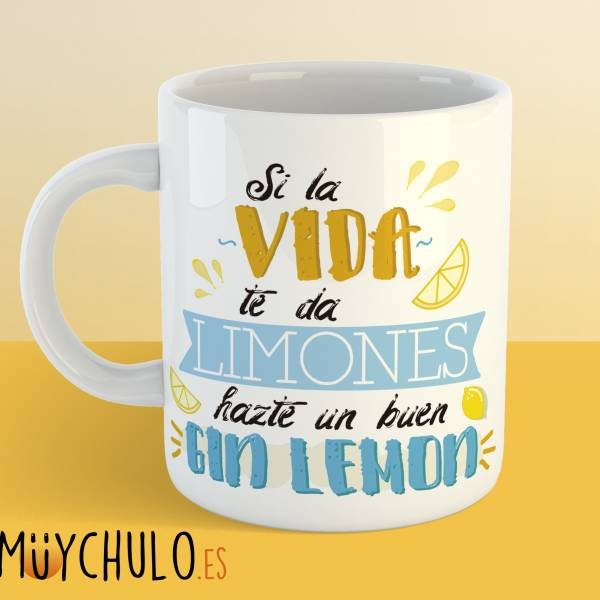 Taza Si la vida te da limones hazte un buen gin lemon