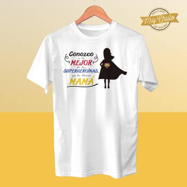 Camiseta Conozco a la mejor de las superheroinas