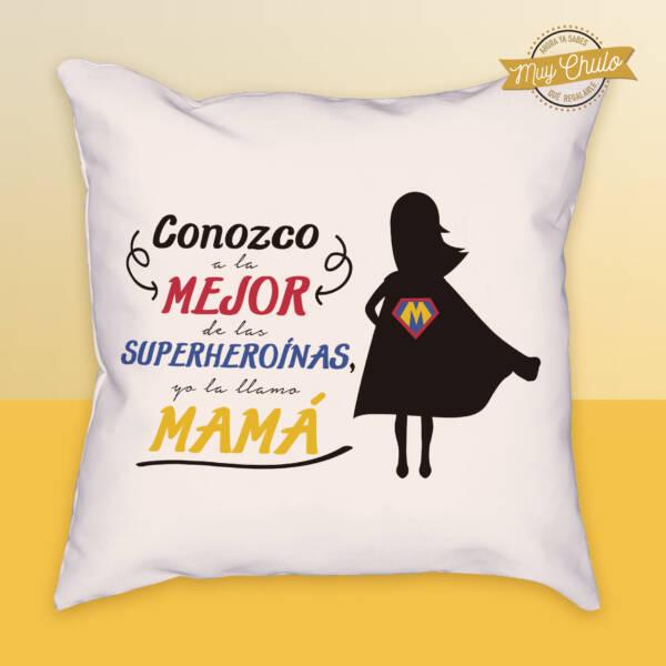Cojín Conozco a la mejor de las superheroinas